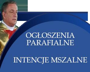 Ogłoszenia parafialne i intencje