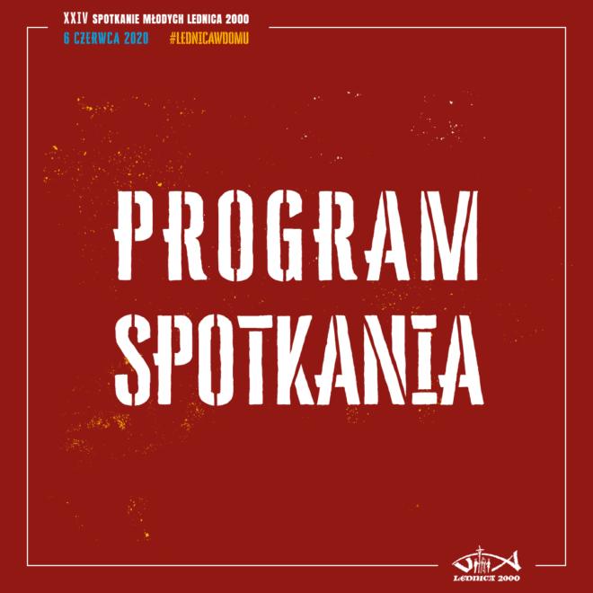 Program Spotkania Lednica 2000
